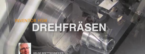 Inventor HSM: CNC-Programme für Dreh- und Fräszentren